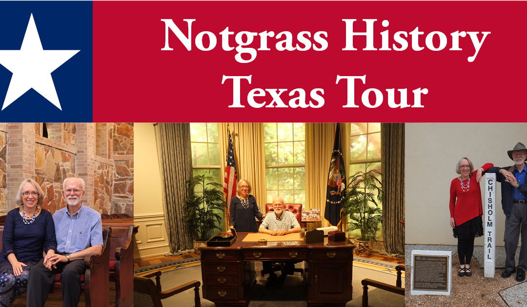 Notgrass History Texas Tour